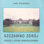 Jan Pisarski Szczawno Zdrój dzieje i stan współczesny